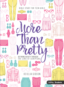 More Than Pretty - Ocielia Gibson - LifeWay Girls Bible Study